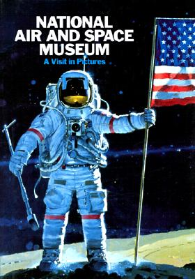 Image for The National Air and Space Museum: A Visit in Pictures