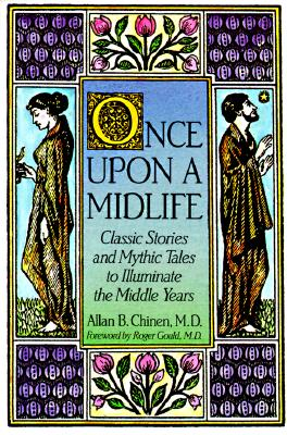 Image for Once upon a Midlife: Classic Stories and Mythic Tales to Illuminate the Middle Years