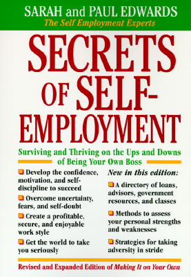 "Secrets of Self-Employment (Working from Home), ""Edwards, Paul, , Sarah Edwards"""