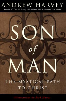 Image for Son of Man: The Mystical Path to Christ