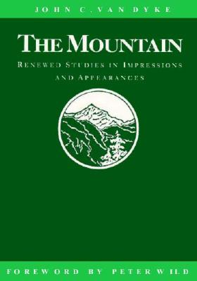 Image for The Mountain: Renewed Studies in Impressions and Appearances