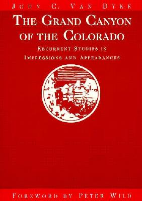Image for Grand Canyon of the Colorado: Recurrent Studies in Impressions and Appearances