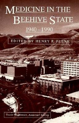 Medicine in the Beehive State, 1940-1990
