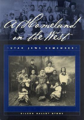Image for A Homeland In The West: Utah Jews Remember