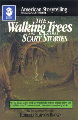 Image for The Walking Trees: and Other Scary Stories (American Storytelling)