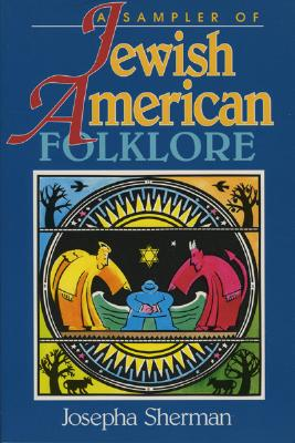 Image for Sampler of Jewish-American Folklore