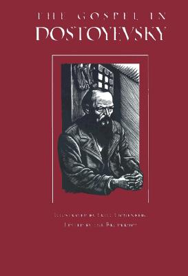 Image for The Gospel in Dostoyevsky: Selections from His Works