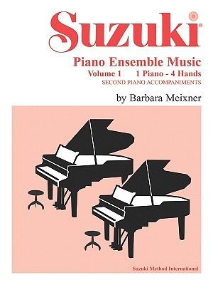 Suzuki Piano Ensemble Music for Piano Duet, Vol 1: Second Piano Accompaniments (Suzuki Piano School)