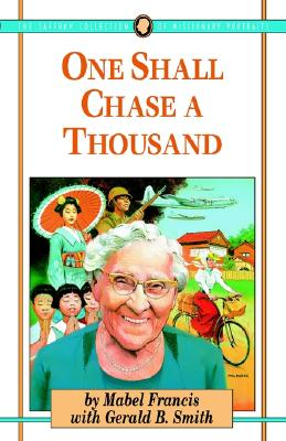 Image for One Shall Chase A  Thousand (Jaffray Collection of Missionary Portraits)