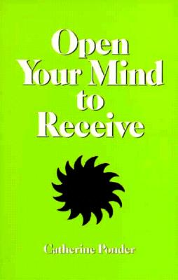 Image for Open Your Mind To Receive