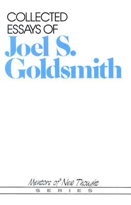 Image for Collected Essays of Joel S.Goldsmith