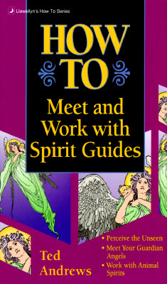 Image for How to Meet & Work With Spirit Guides