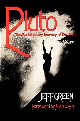 Image for Pluto: The Evolutionary Journey of the Soul, Volume 1 (Llewellyn Modern Astrolog