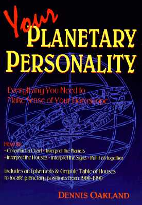 Image for Your Planetary Personality: Everything You Need to Make Sense of Your Horoscope (Llewellyn Modern Astrology Library)