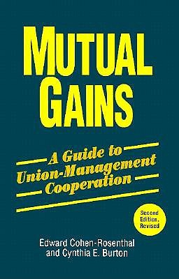 Image for Mutual Gains: A Guide to Union-Management Cooperation (ILR Press Books)