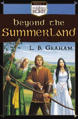 Beyond the Summerland, Graham, L. B.