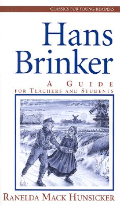 Image for Hans Brinker: A Guide for Teachers and Students (Classics for Young Readers)