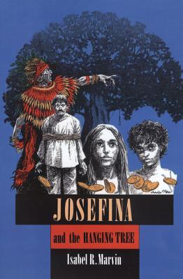 Image for Josefina and the Hanging Tree (Chaparral Books)