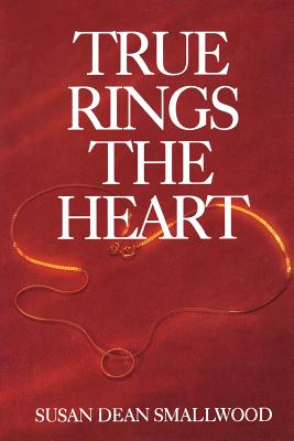 Image for True Rings the Heart