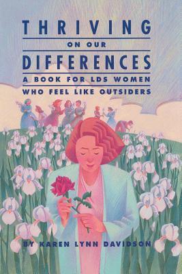 Thriving On Our Differences, KAREN LYNN DAVIDSON