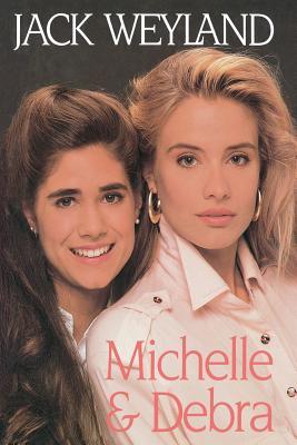 Michelle and Debra, JACK WEYLAND