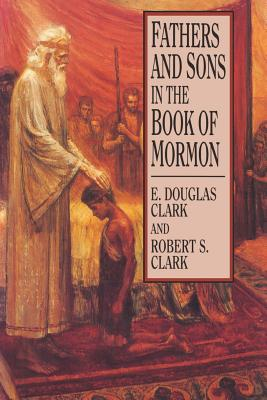 Image for Fathers and Sons in the Book of Mormon