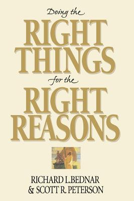 Image for Doing the Right Things for the Right Reasons