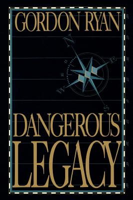 Image for Dangerous Legacy