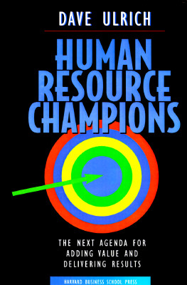 Image for Human Resource Champions : The Next Agenda for Adding Value and Delivering Results