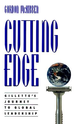 Image for Cutting Edge: Gillette's Journey to Global Leadership