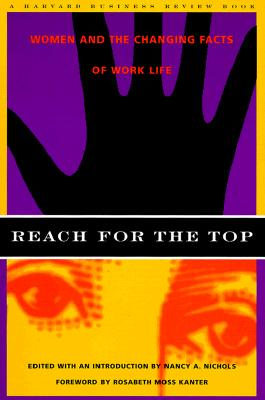 Image for Reach for the Top: Women and the Changing Facts of Work Life