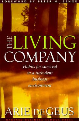 Image for The Living Company Arie de Geus and Peter M. Senge