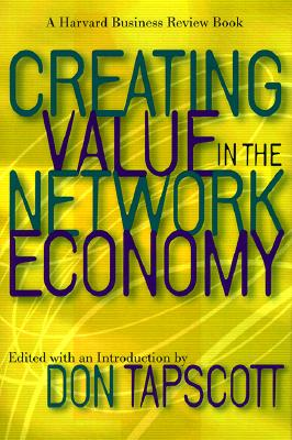 Image for Creating Value in the Network Economy