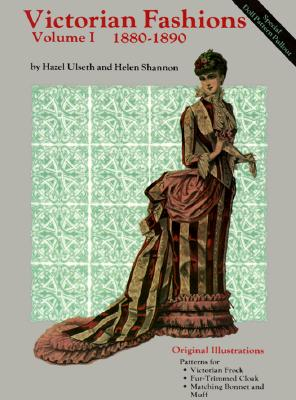 Image for Victorian Fashions 1880-1890, Vol. I