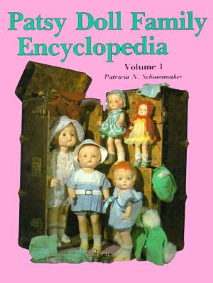 Image for PATSY DOLL FAMILY ENCYCLOPEDIA VOLUME 1