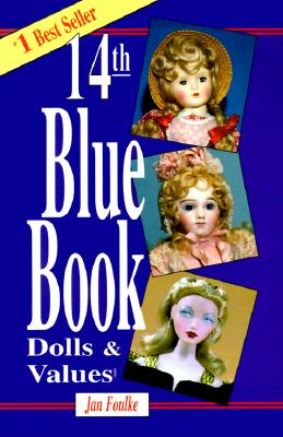 Image for Blue Book of Dolls & Values (Blue Book of Dolls and Values, 14th Edition)