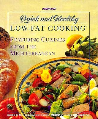 Image for Prevention's Quick and Healthy Low-Fat Cooking: Featuring Cuisines from the Mediterranean