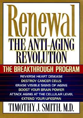 Image for Renewal : The Breakthrough Program for the Anti-Aging Revolution
