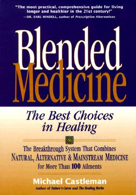 Image for BLENDED MEDICINE BEST CHOICES IN HEALING
