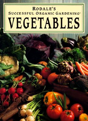 Image for Rodale's Successful Organic Gardening: Vegtables
