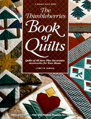 Image for The Thimbleberries Book of Quilts: Quilts of All Sizes Plus Decorative Accessories for Your Home (Rodale Quilt Book)