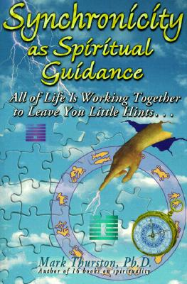 Image for Synchronicity As Spiritual Guidance - All of Life is Working Together to Leave You Little Hints