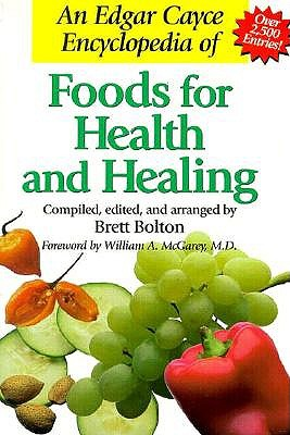 Image for AN EDGAR CAYCE ENCYCLOPEDIA OF FOODS FOR HEALTH AND HEALING