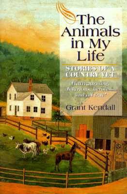 Image for The Animals in My Life: Stories of a Country Vet