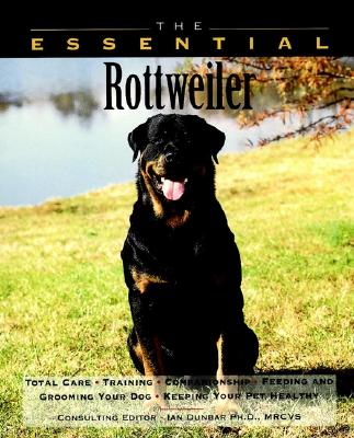 The Essential Rottweiler (The Essential Guides), Howell Book House