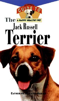 Image for JACK RUSSELL TERRIER : AN OWNER'S GUIDE TO A HAPPY HEALTHY PET