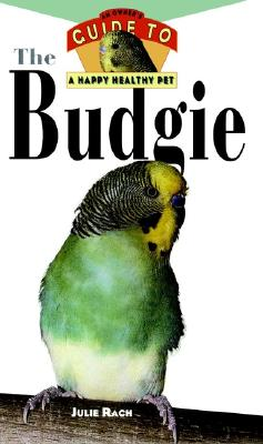 Image for Budgie: An Owner's Guide to a Happy Healthy Pet (Happy Healthy Pet)