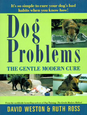 Image for DOG PROBLEMS THE GENTLE MODERN CURE