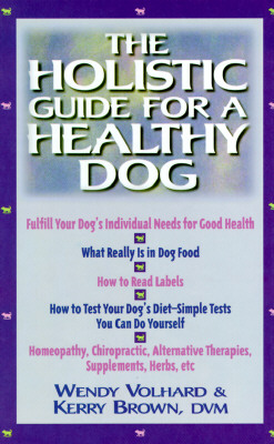 Image for The Holistic Guide for a Healthy Dog