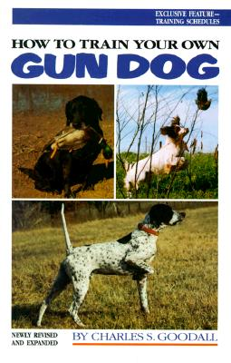 Image for How to Train Your Own Gun Dog